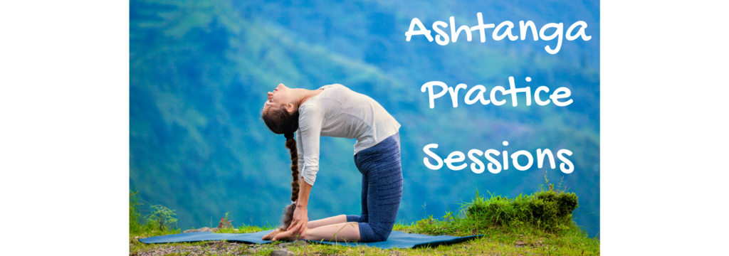 Ashtanga Practice Sessions
