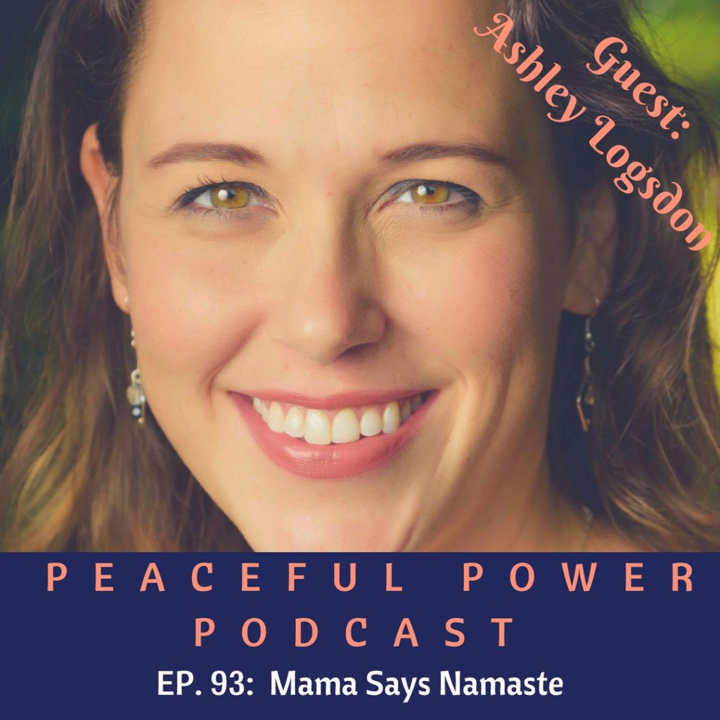 The Peaceful Power Podcast with guest Ashley Logsdon - bonus freebies, so check it out!