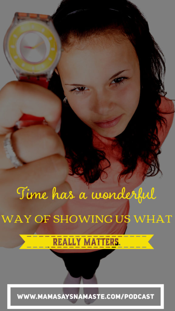 Time waits for no one - where is your family on your list of to-dos and priorities?
