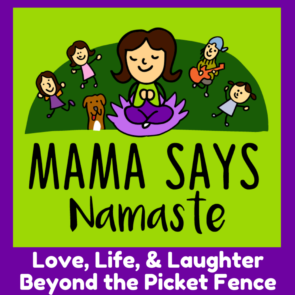 mama says namaste podcast