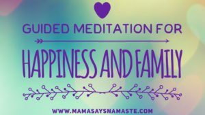 Breathe In, Breathe Out. 15 Minute Guided Meditation for Happiness and Family