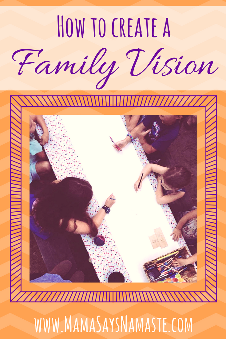 how to create a family vision