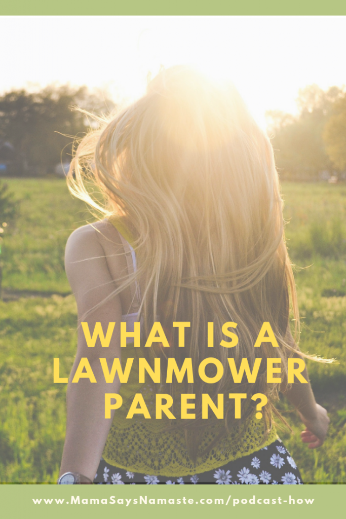lawnmower parents
