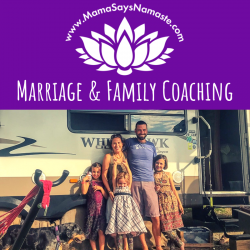 marriage and family coaching ashley logsdon mama says namaste