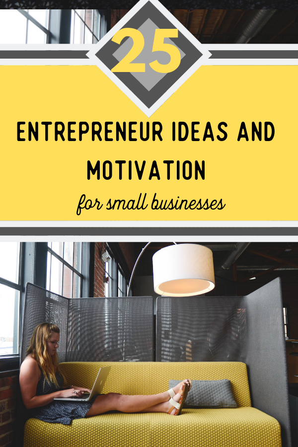 entrepreneur small businesses women motivation