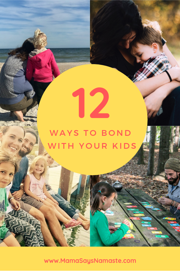 12 ways to bond with your kids
