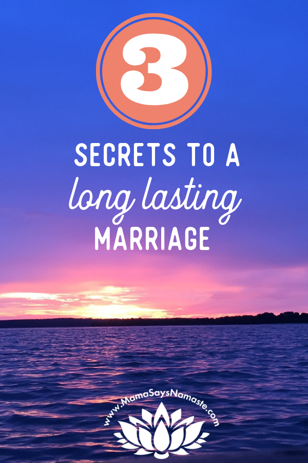 Secrets to a long lasting marriage